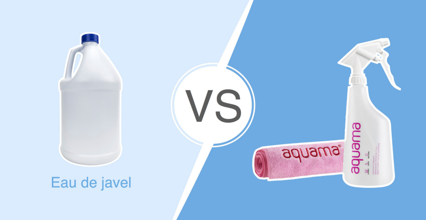Battle n° 4 : aquama® vs. l'eau de javel